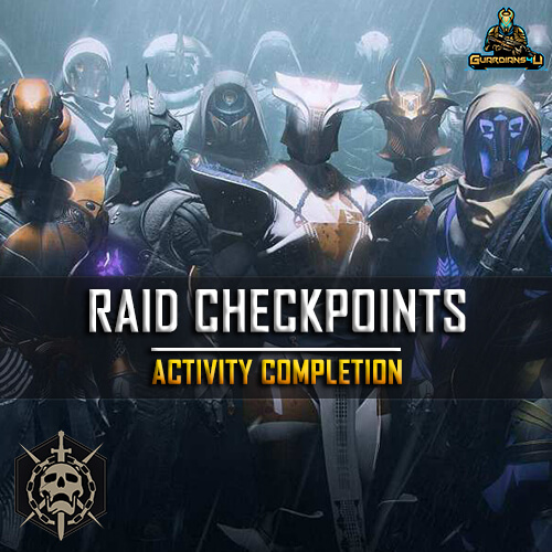 Raid Checkpoints guardians4u